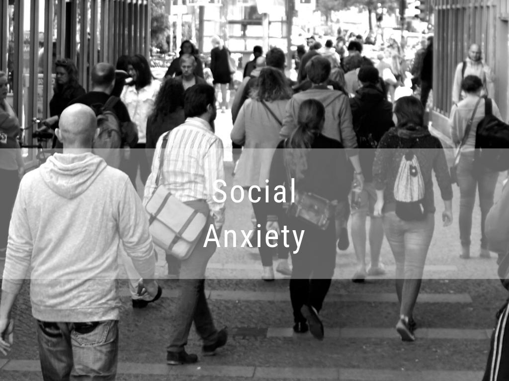 social anxiety